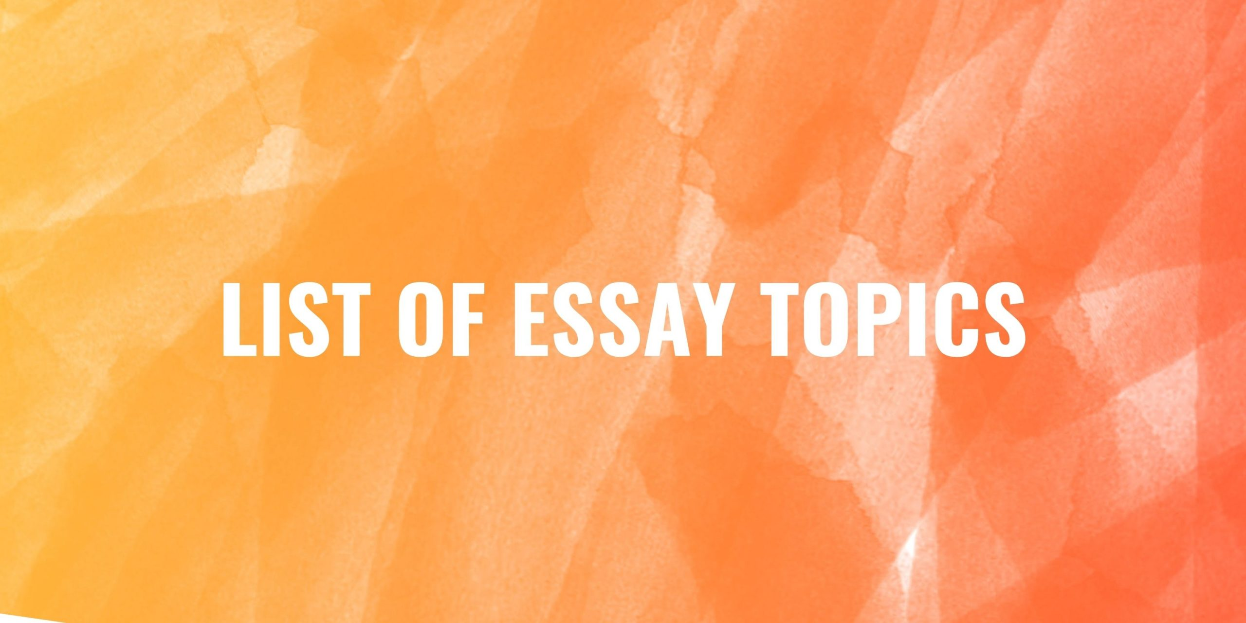 Essay Topics for students for Class 6th, to Class 10th.